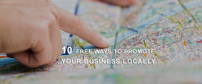 10 Free Ways to Promote Your Business Locally