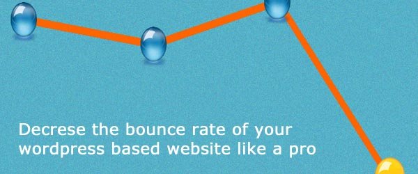 Decrease your wordpress website bounce rate like a pro without doing any coding