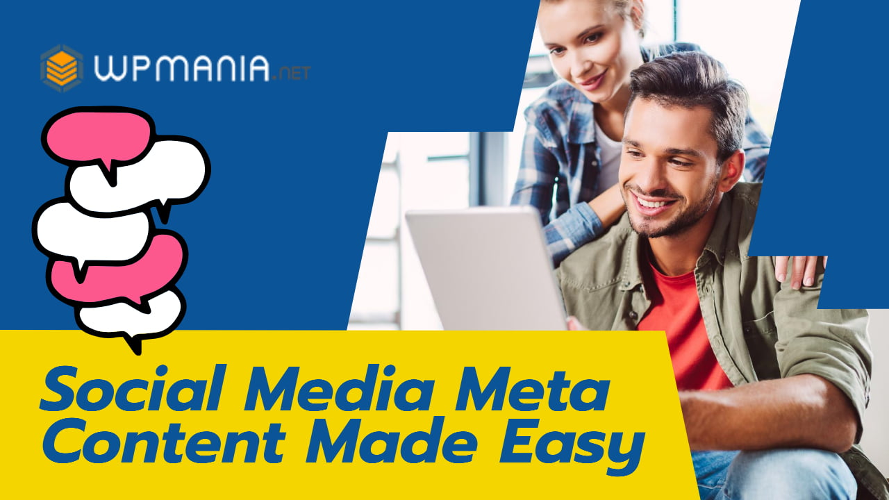 How to add social media meta content easily?
