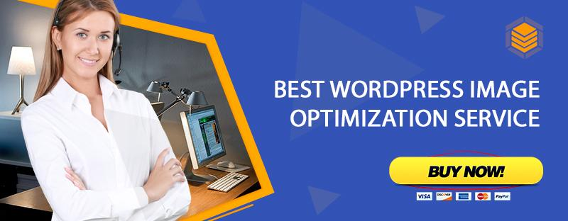 WORDPRESS IMAGE OPTIMIZATION SERVICE