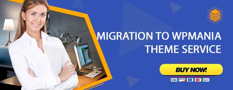 Migration to WpMania Theme Service